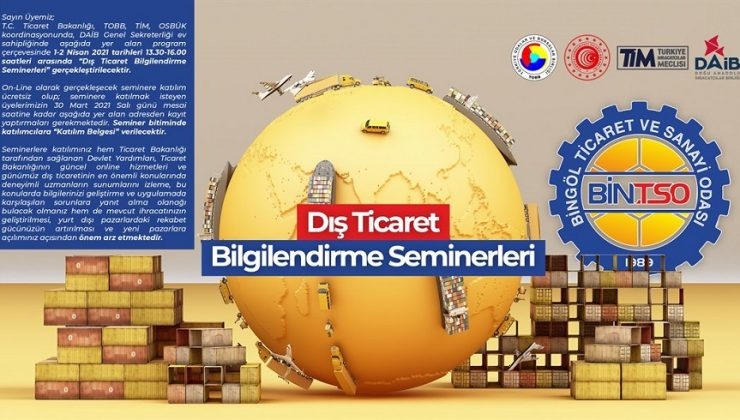Dış Ticaret Bilgilendirme Seminerleri Düzenlenecek