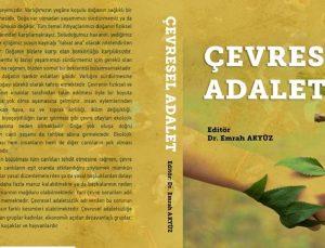 """Akyüz'ün """"Çevresel Adalet"""" Kitabı Çıktı"""